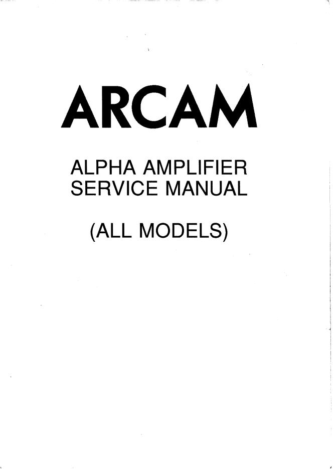 ARCAM 雅骏 ARCAM ALPHA II功放维修电路图