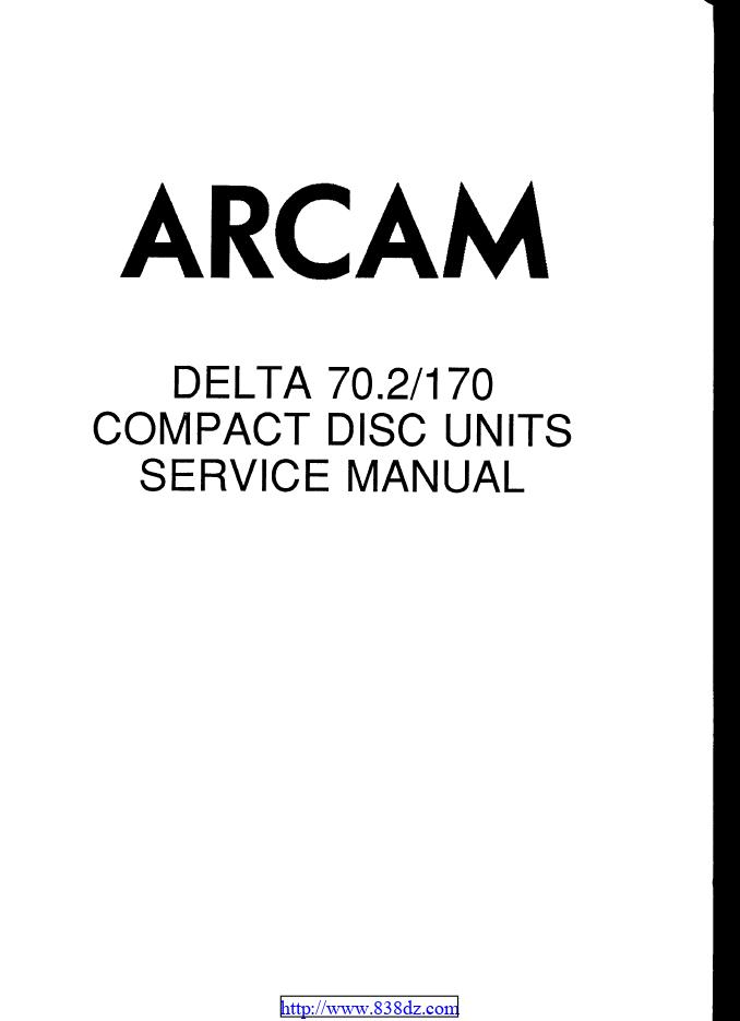 ARCAM 雅骏 DELTA 170 CD机维修手册