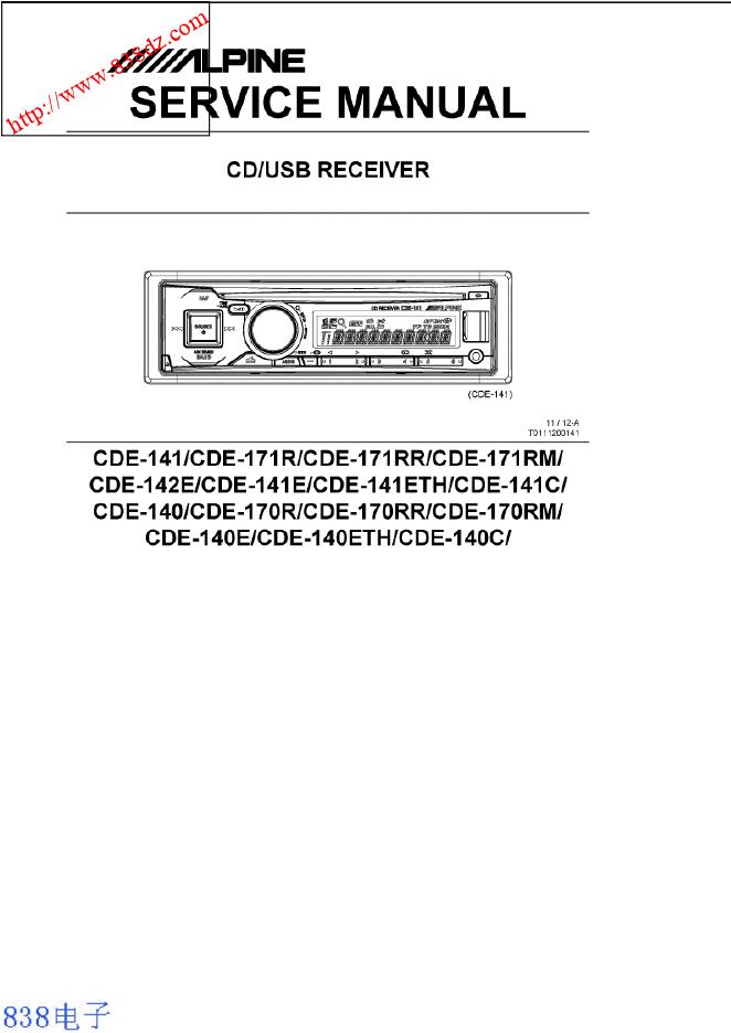 ALPINE阿尔派CDE 140FL CD接收器维修手册