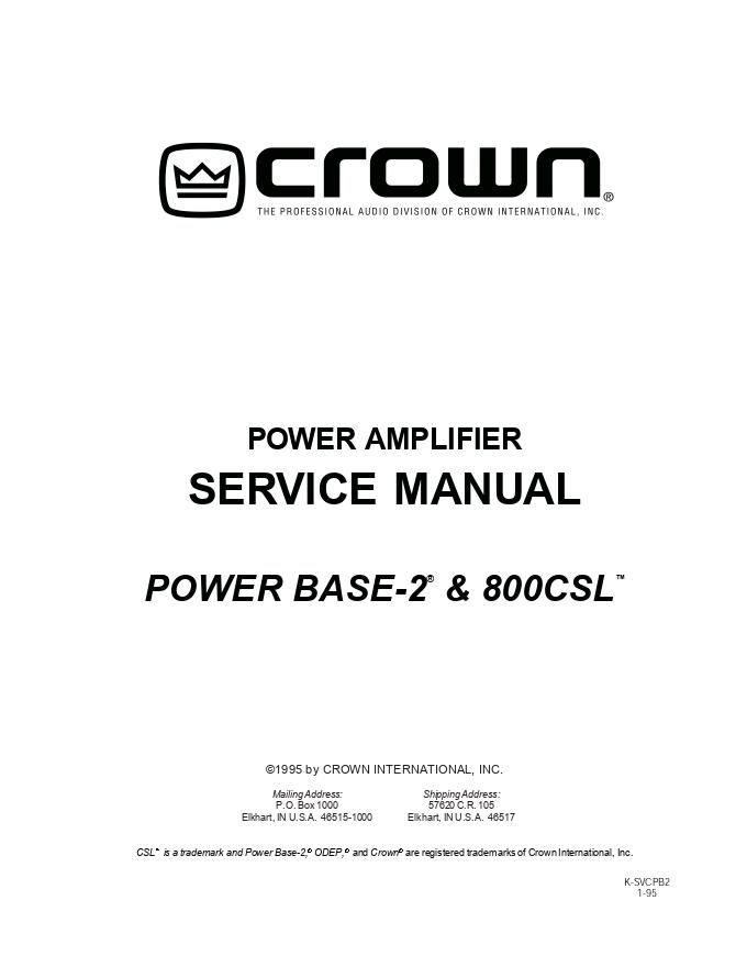 皇冠crown POWER BASE-2 800CSL功放维修手册