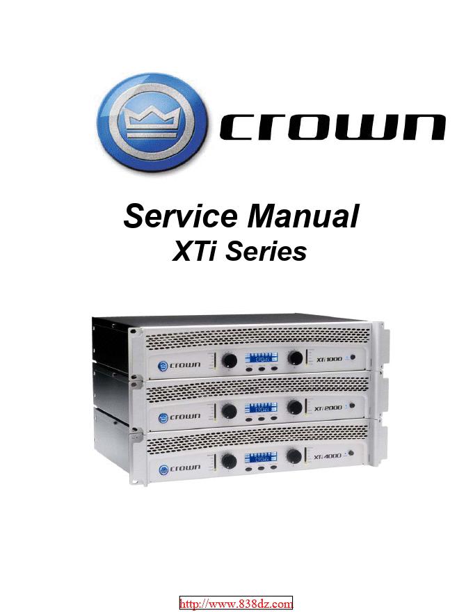 CROWN 皇冠 XTI4000功放维修手册