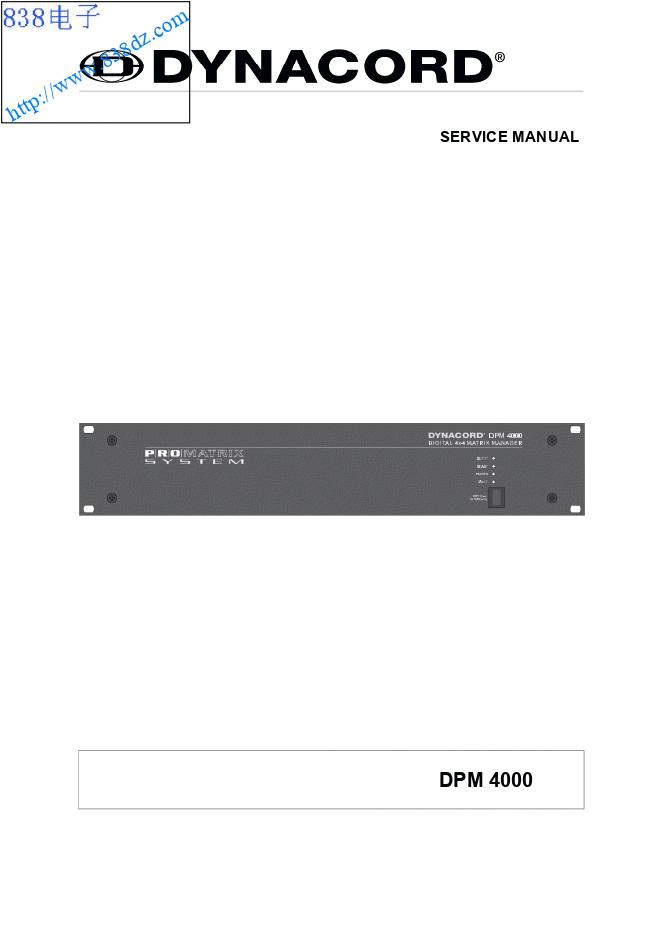 DYNACORD大地 DPM4000数字矩阵管理器维修手册