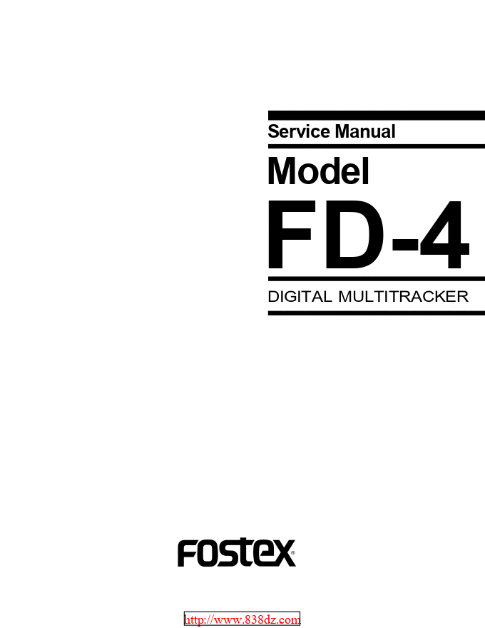 FOSTEX FD-4 数字录音机维修手册