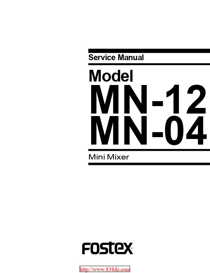 FOSTEX MN-04调音台维修手册
