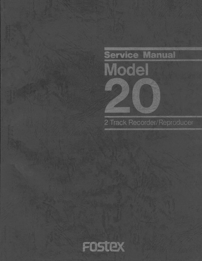 FOSTEX MODEL20开盘机维修手册