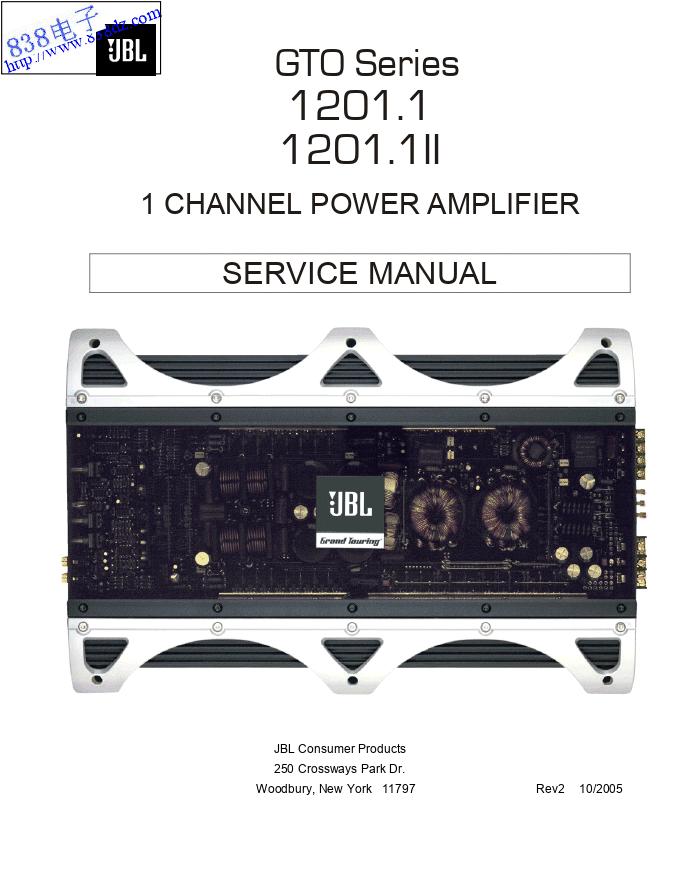 JBL GTO1201.1 1201.1II单路车载功放维修手册