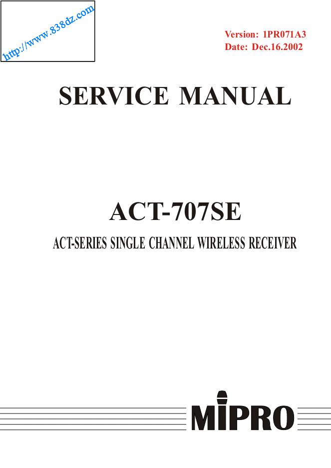 咪宝mipro ACT-707SE单通道无线接收机维修手册