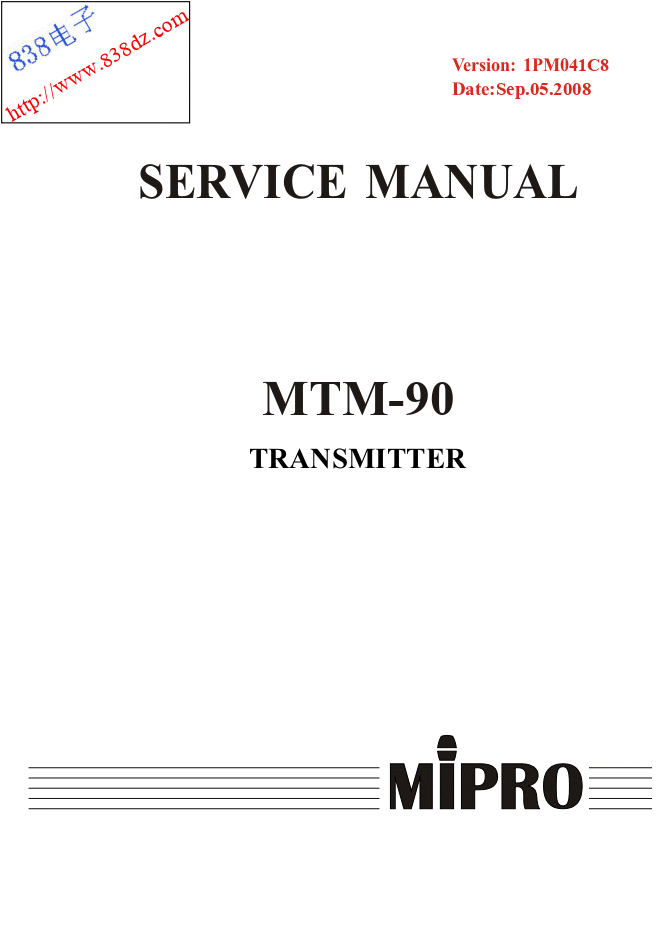 MIPRO咪宝MTM-90无线中继发射器维修手册