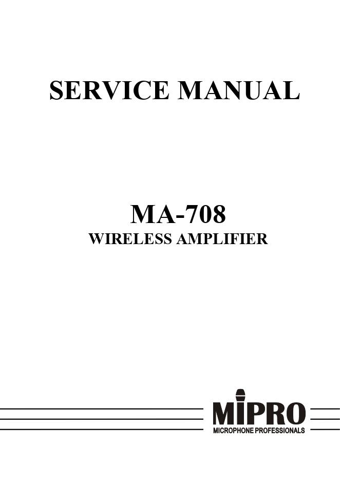 咪宝mipro MA-708 无线扩音机维修手册