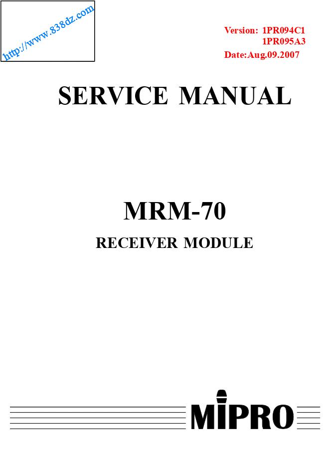 咪宝mipro MRM-70遥控单频道ACT自动选讯接收模块 维修手册