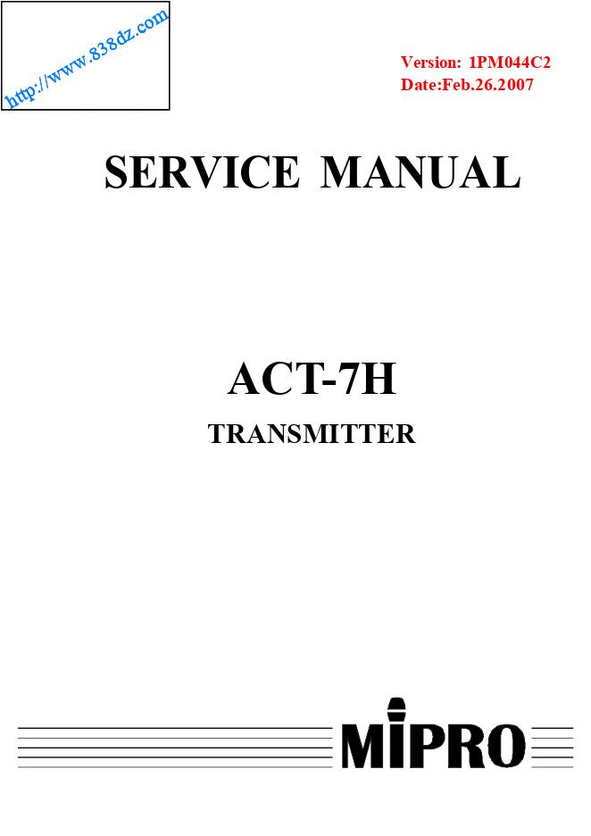 咪宝MIPRO ACT-7H手持无线麦克风维修手册
