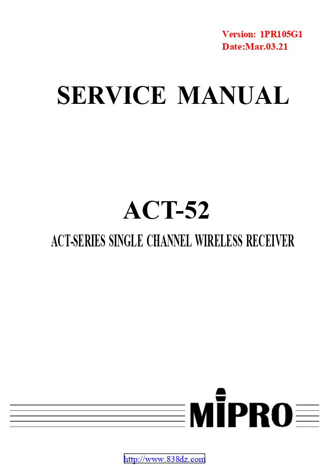 MIPRO咪宝 ACT-52麦克风维修手册