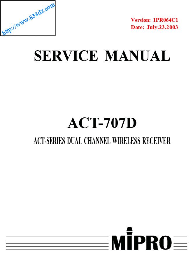 咪宝mipro ACT-707D双通道无线接收机维修手册
