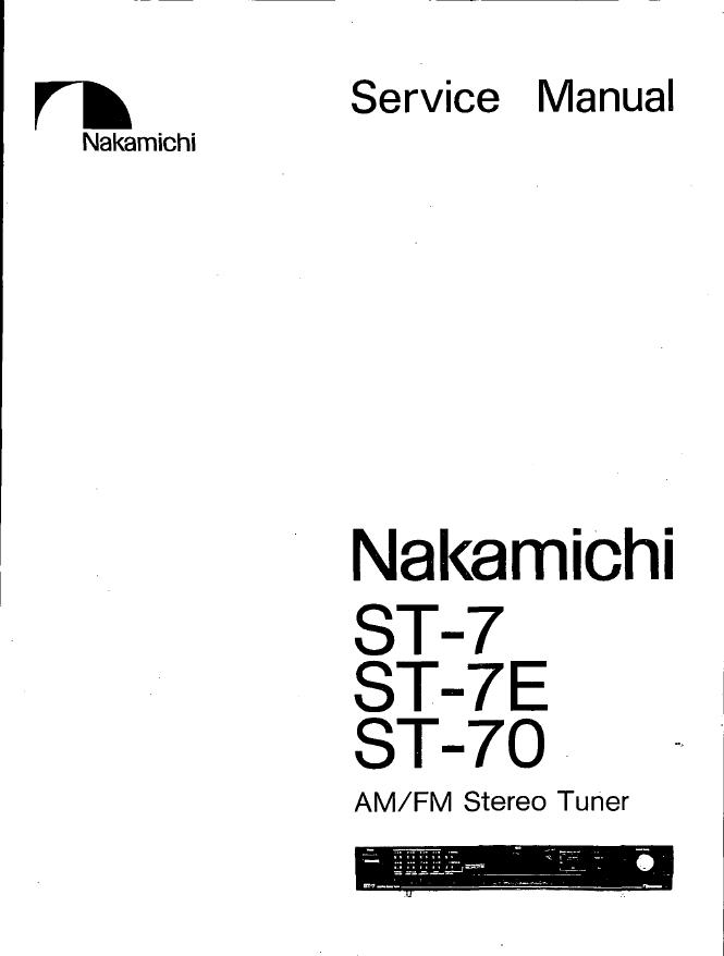 NAKAMICHI中道 ST-7 ST-7E ST-70收音头维修手册