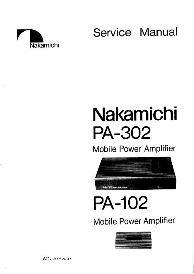 Nakamichi 中道PA-302 PA-102功放维修手册