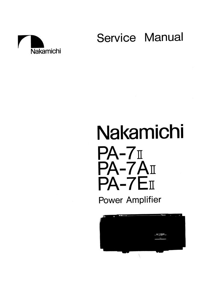 Nakamichi 中道PA-7II PA-7AII  PA-7EII 功放维修手册