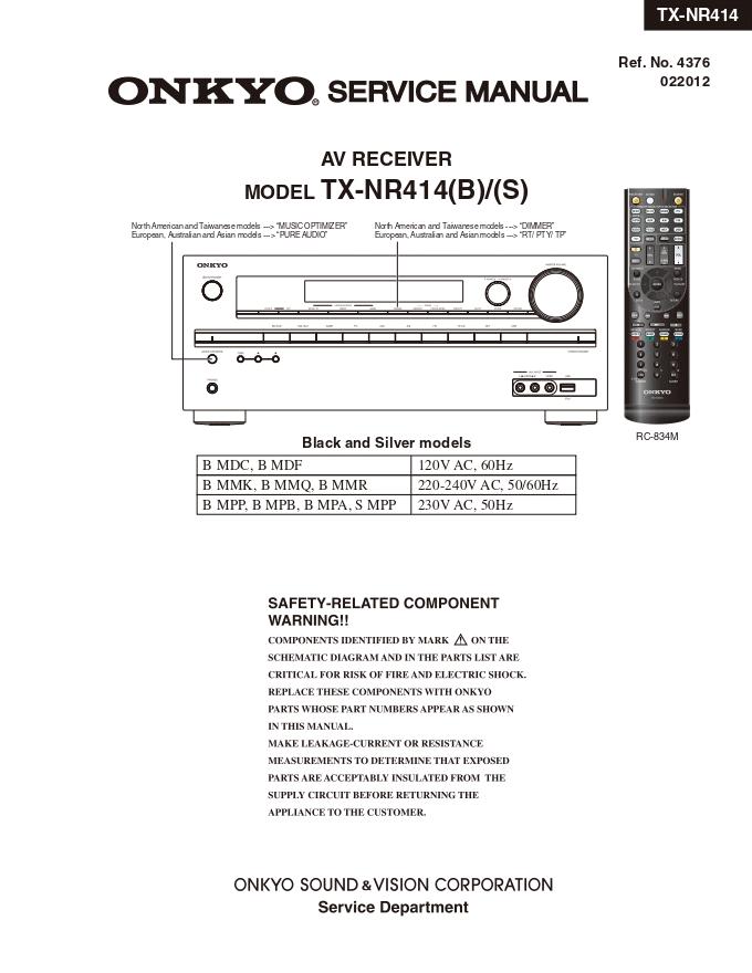 Onkyo安桥TX-NR414功放音响维修手册