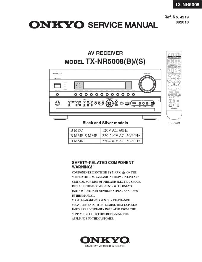 ONKYO安桥TX-NR5008 AV功放维修手册