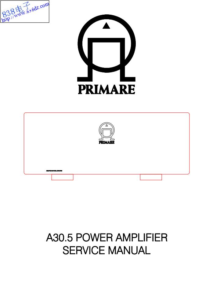 PRIMARE翩美A30.5功放维修手册