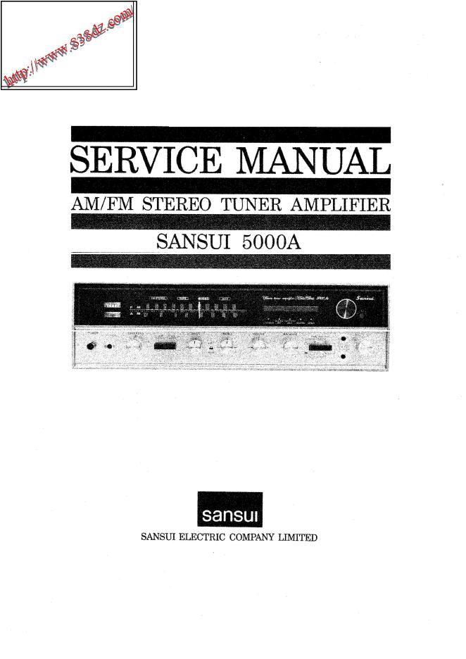 SANSUI山水sansui 5000A收音功放音响维修手册