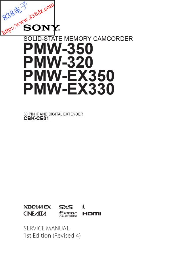 SONY索尼PMW-350 PMW-320 PMW-EX350 PMW-EX330固态存储摄像机维修手册
