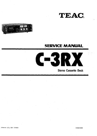 TEAC C-3RX三磁头卡座维修手册