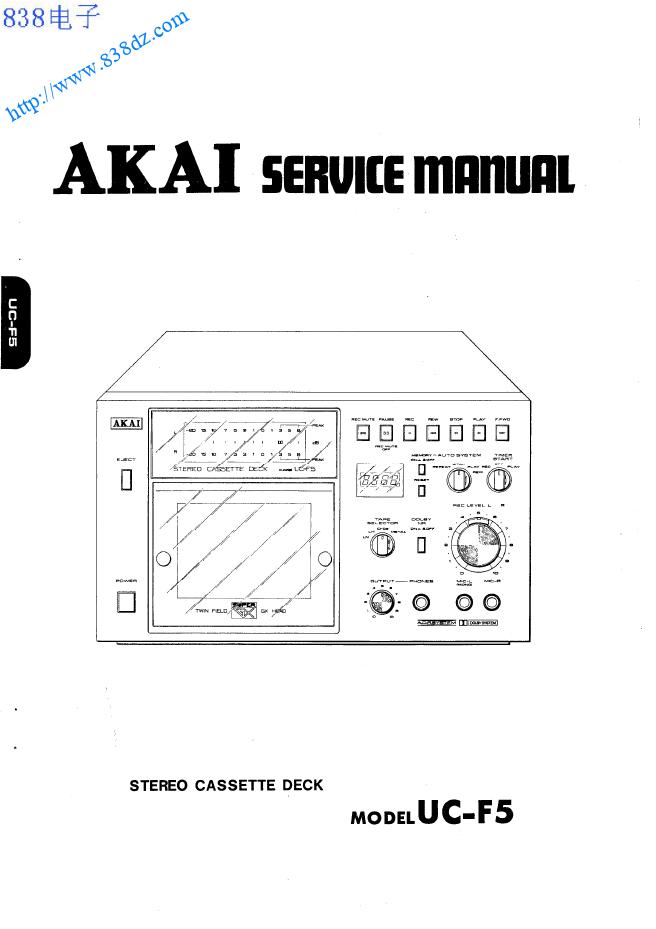 AKAI雅佳 UC-F5卡座维修手册