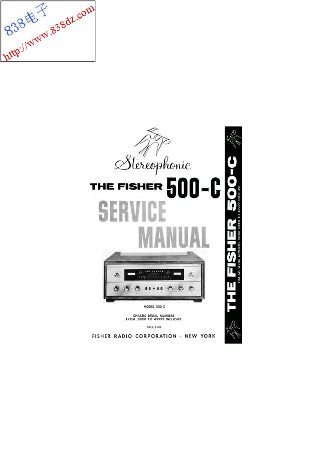 FISHER飞燕500-C胆收扩音机30001-49999维修手册