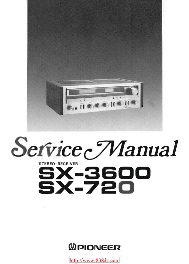 pioneer 先锋SX-720 功放维修手册