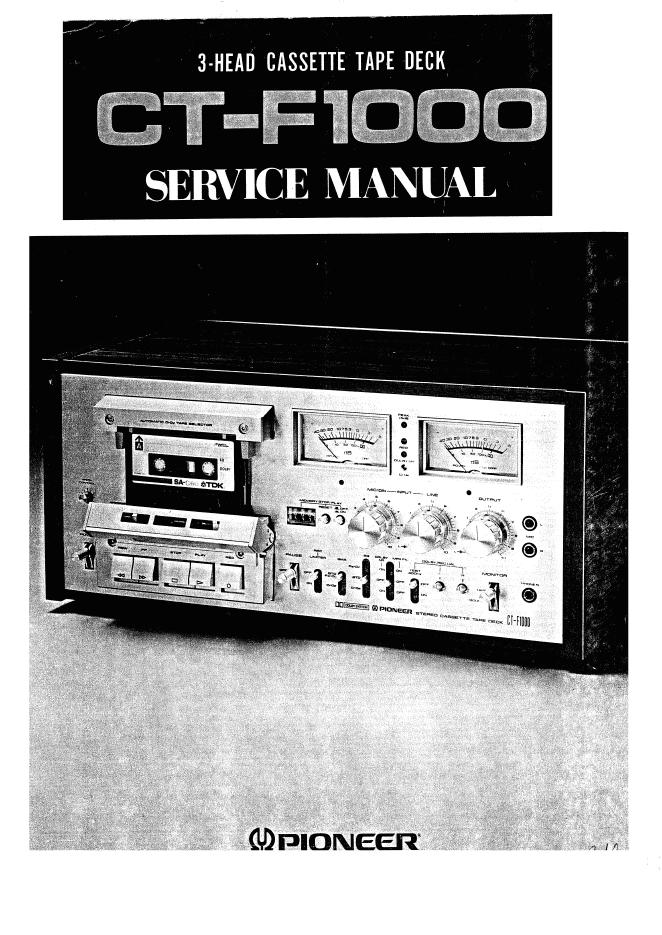 PIONEER先锋CT-F1000磁带卡座维修手册