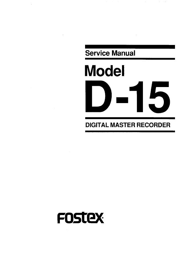 fostex D-15 DAT录音机 音响功放电路图 维修手册